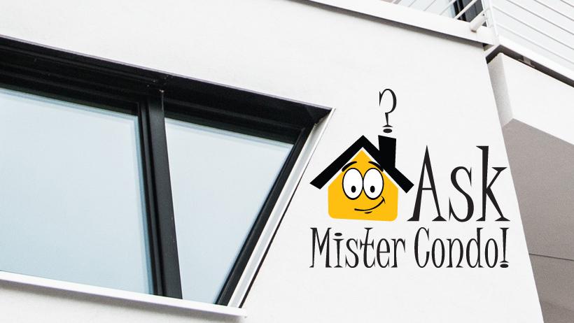 Ask Mister Condo